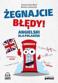 Żegnajcie błędy! Angielski dla Polaków
