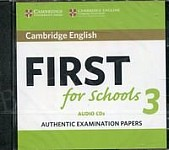 Cambridge English First for Schools 3 FCE (2018) CD-Audio