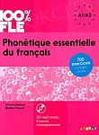 100% FLE Phonétique essentielle du français niv. A1/A2 Książka + CD
