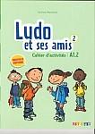 Ludo et ses amis Nouvelle 2 Cahier d'activites