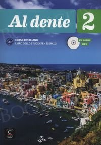 Al dente Corso d'italiano 3 Podręcznik z ćwiczeniami + CD + DVD