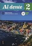 Al dente Corso d'italiano 2 Podręcznik z ćwiczeniami + CD + DVD