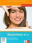 Aussichten B1.2 Kurs und Arbeitsbuch mit 2 Audio-CDs und DVD