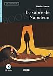 Le sabre de Napoléon Livre + CD audio