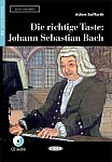 Die richtige Taste – Johann Sebastian Bach Buch+CD