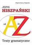 Język hiszpański od A do Z -Testy gramatyczne