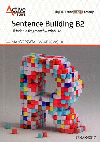 Sentence Building B2. Układanie fragmentów zdań B2