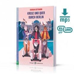 Kreuz und quer durch Berlin Książka + audio online