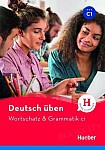 Wortschatz & Grammatik C1
