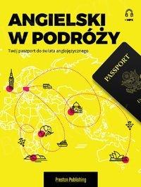 Angielski w podróży Twój paszport do świata anglojęzycznego Książka + mp3 online