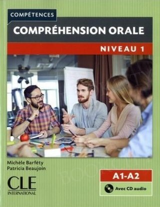 Comprehension orale niveau 1 (A1-A2) Książka + CD