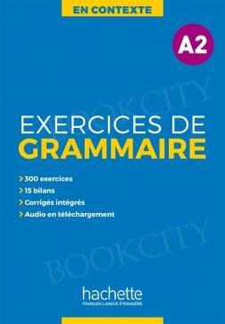 En Contexte Exercices de Grammaire A2 podręcznik