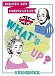 Angielski quiz konwersacyjny What's up?