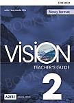 Vision 2 Przewodnik dla nauczyciela z dostępem do Teacher's Resource Centre, Classroom Presentation Tool i Online Practice