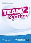 Team Together 2 Teacher's Book + Digital Resources