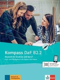 Kompass DaF B2.2 Kurs- und Übungsbuch mit Audios und Videos