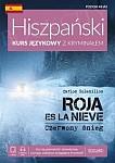Roja es la nieve. Czerwony śnieg. Hiszpański kurs językowy z kryminałem. Książka + CD mp3 + e-book