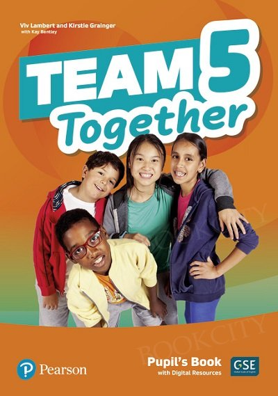 Team Together 5 Pupil's Book with Digital Resources