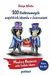 100 ilustrowanych angielskich idiomów z ćwiczeniami. Monkey Business with English Idioms
