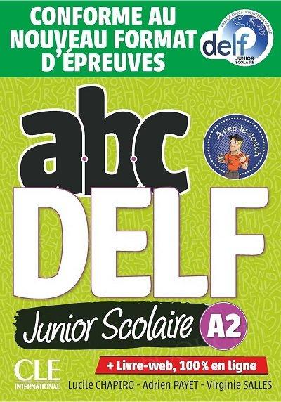 ABC DELF A2 junior scolaire. Nowa formuła 2021 Książka + CD + zawartość online