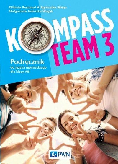 Kompass Team 3 Podręcznik do języka niemieckiego dla klas VIII