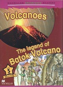 Amazing Volcanoes/The Legend of Batok Volcano