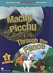 Machu Picchu/Through the Fence