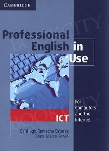 Professional English in Use ICT Edition with answers