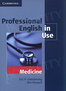 Professional English in Use Medicine Edition with answers