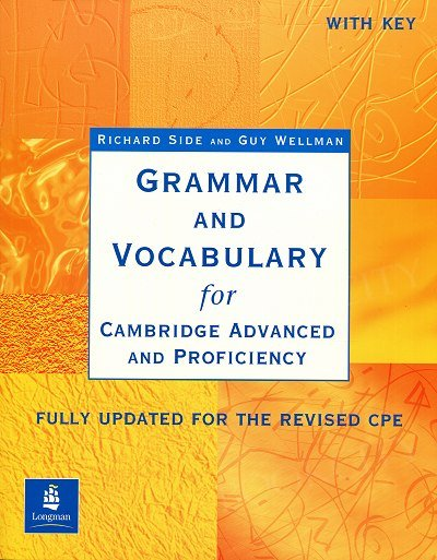 Grammar and Vocabulary for CAE and CPE