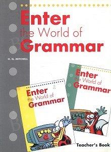 Enter the World of Grammar Teacher's Book (A,B)