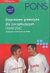 Ekspresowa gramatyka dla początkujących. FRANCUSKI Książka+CD
