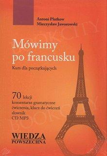 Mówimy po francusku. Kurs dla początkujących. Podręcznik z płytą CD