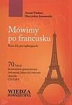 Mówimy po francusku. Kurs dla początkujących. Książka + CD