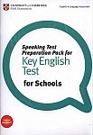 Speaking Test Preparation Pack for Key English Test for Schools (KET) Book with DVD
