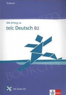 Mit Erfolg zu telc Deutsch B2 Testbuch + audio online