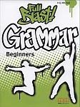 Full Blast Grammar Beginners Grammar Book