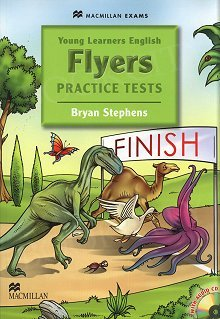 Young Learners Flyers. Practice Tests Student's Book & CD Pack