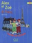 Alex et Zoé et compagnie 1 & 2 & 3 Alex et Zoé a Paris