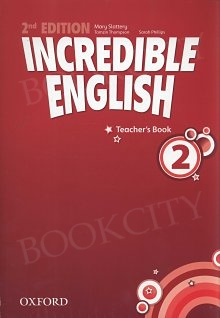 Incredible English 2 (2nd edition) Teacher's Book