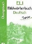 ELI Bildwörterbuch Deutsch - Junior - Arbeitsheft