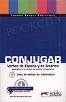 Conjugar Verbos de Espana y America książka
