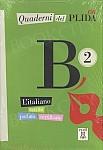 Quaderni del PLIDA B2 podręcznik +CD