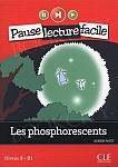 Les phosphorescents +CD