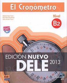 El Cronometro: Manuales De Preparacion Dele - Nueva Edicion B2 podręcznik+CD