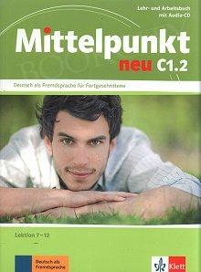 Mittelpunkt NEU C1 Lehr- und Arbeitsbuch mit CD C1.2