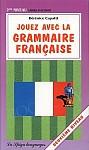 Jouez avec la grammaire française - deuxième niveau Książka