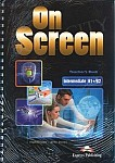 On Screen Intermediate B1+/B2 książka nauczyciela