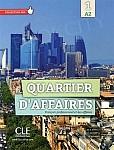 Quartier d'affaires 1 Podręcznik