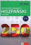 250 ćwiczeń z hiszpańskiego